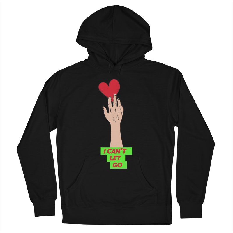 I can't let go Men's Pullover Hoody by Strictly Underground Music's Shop