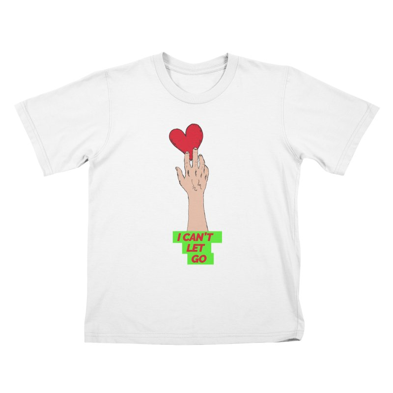 I can't let go Kids T-Shirt by Strictly Underground Music's Shop