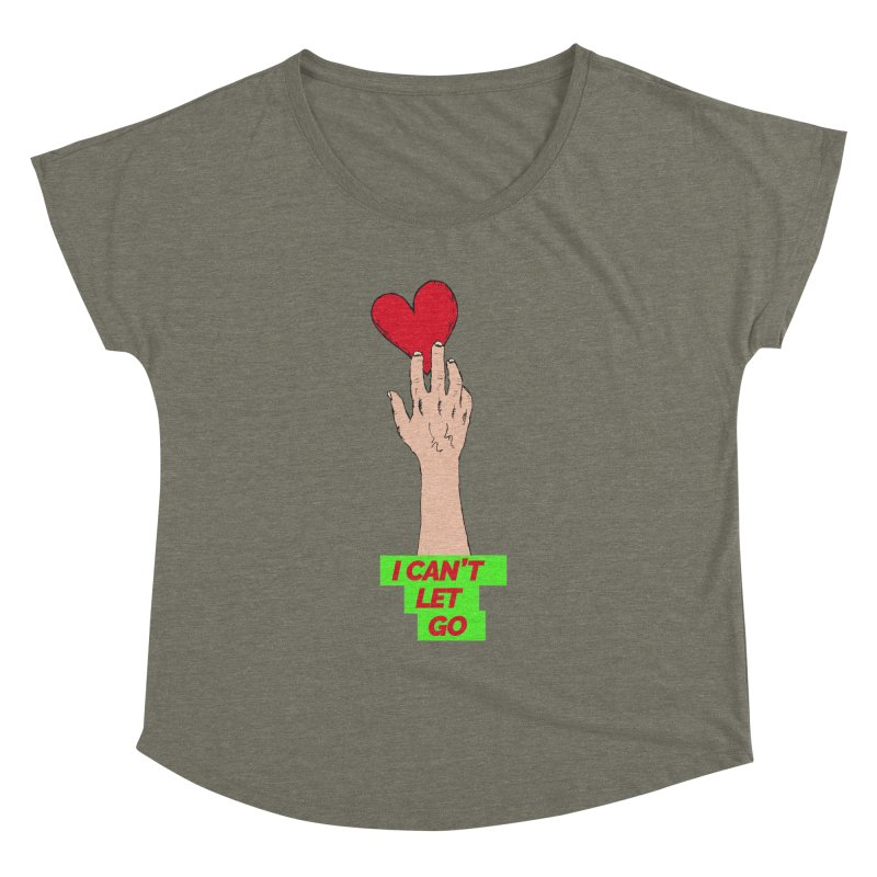 I can't let go Women's Dolman by Strictly Underground Music's Shop
