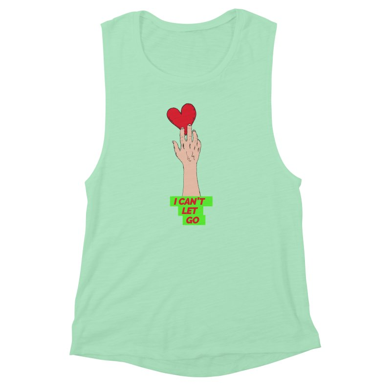I can't let go Women's Muscle Tank by Strictly Underground Music's Shop