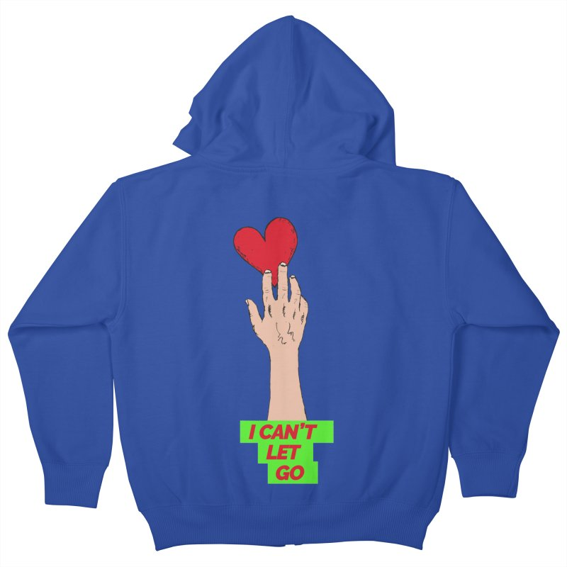 I can't let go Kids Zip-Up Hoody by Strictly Underground Music's Shop