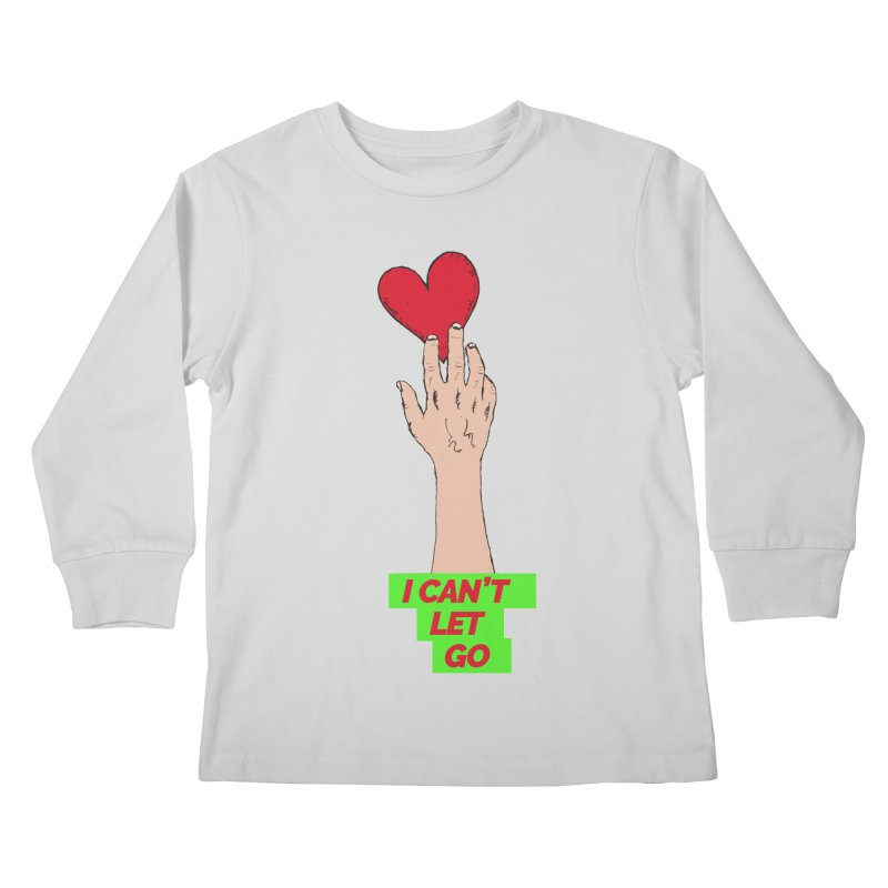 I can't let go Kids Longsleeve T-Shirt by Strictly Underground Music's Shop