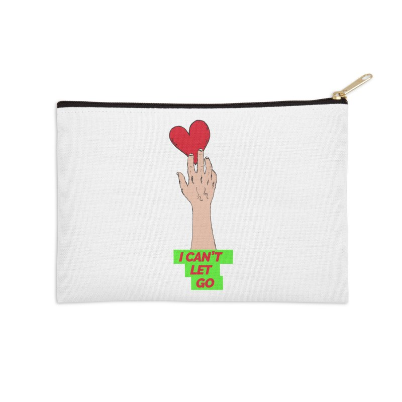 I can't let go Accessories Zip Pouch by Strictly Underground Music's Shop