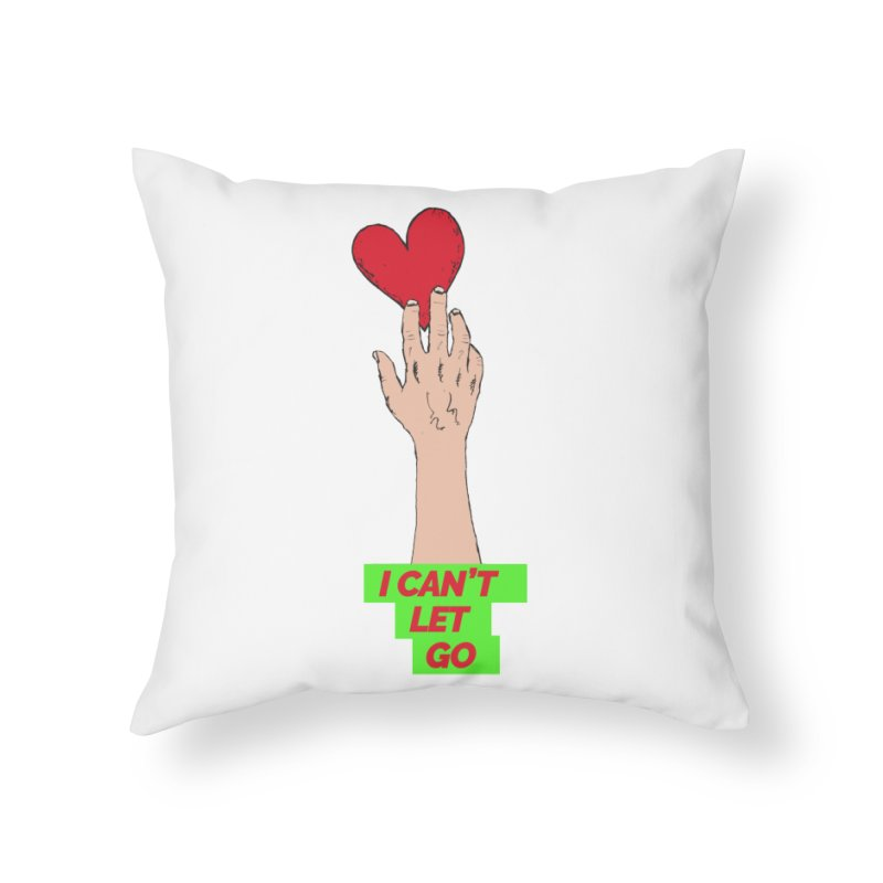 I can't let go Home Throw Pillow by Strictly Underground Music's Shop