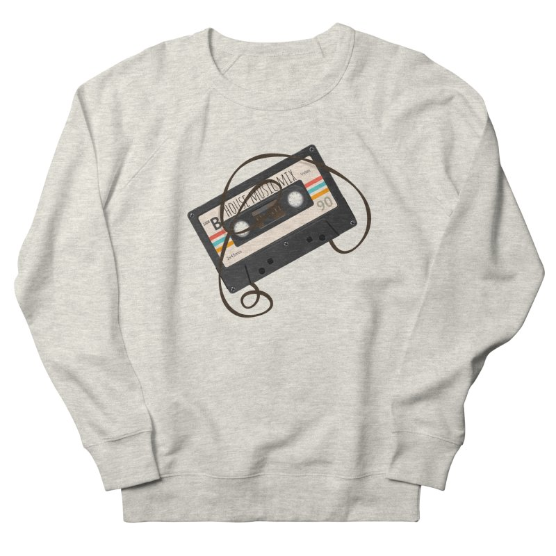 House music mixtape Women's French Terry Sweatshirt by Strictly Underground Music's Shop