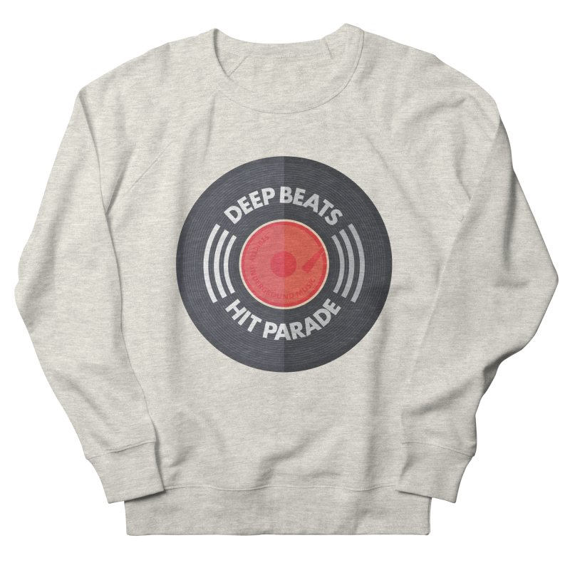 Deep Beats Hit Parade Women's French Terry Sweatshirt by Strictly Underground Music's Shop