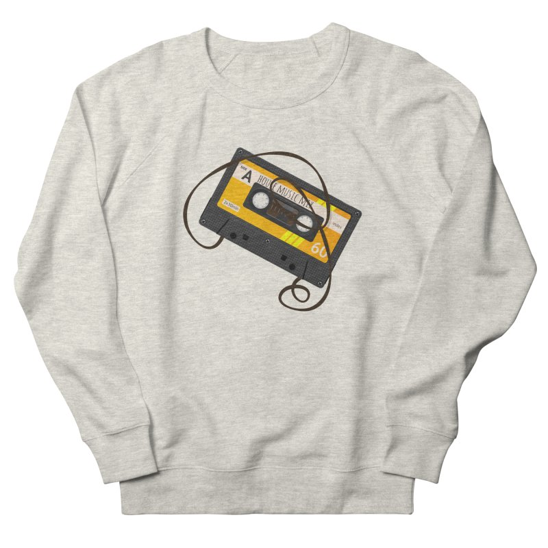House music mixtape side A Women's French Terry Sweatshirt by Strictly Underground Music's Shop