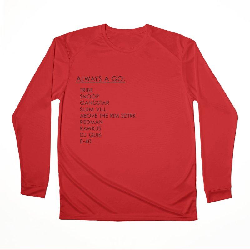 always a go Women's Performance Unisex Longsleeve T-Shirt by summer seventy six