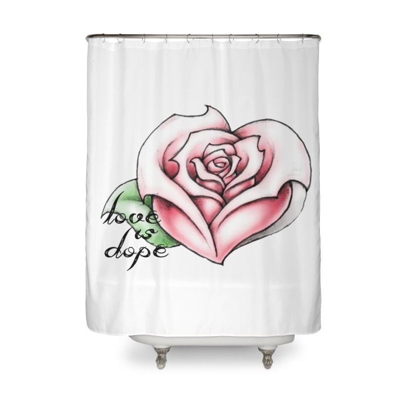 love is dope wht/red Home Shower Curtain by summer seventy six