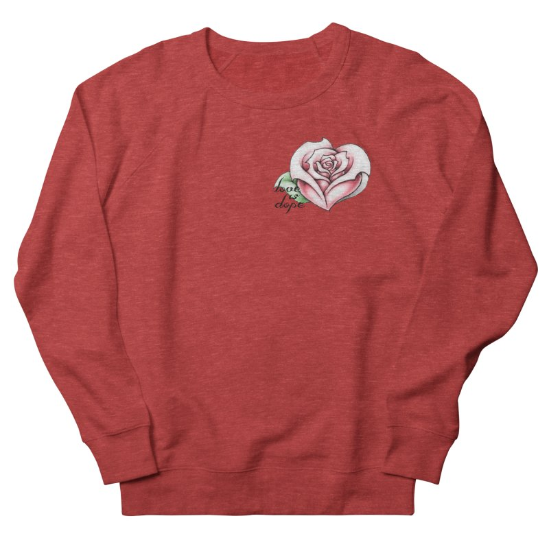 love is dope wht/red Men's French Terry Sweatshirt by summer seventy six