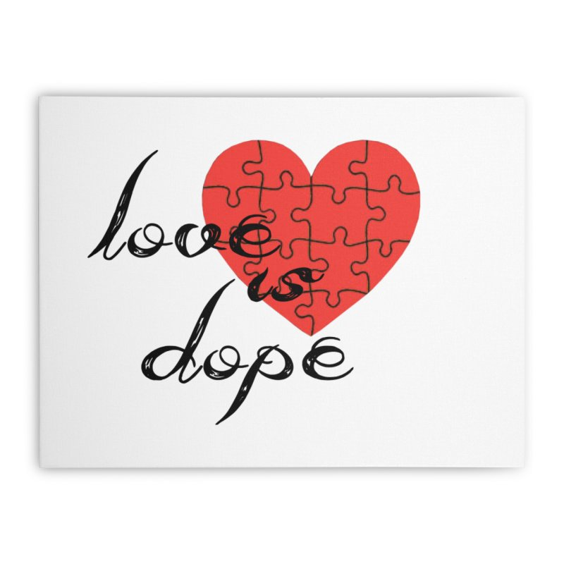 love is dope (wht/blk/red) Home Stretched Canvas by summer seventy six