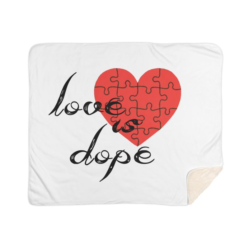 love is dope (wht/blk/red) Home Sherpa Blanket Blanket by summer seventy six
