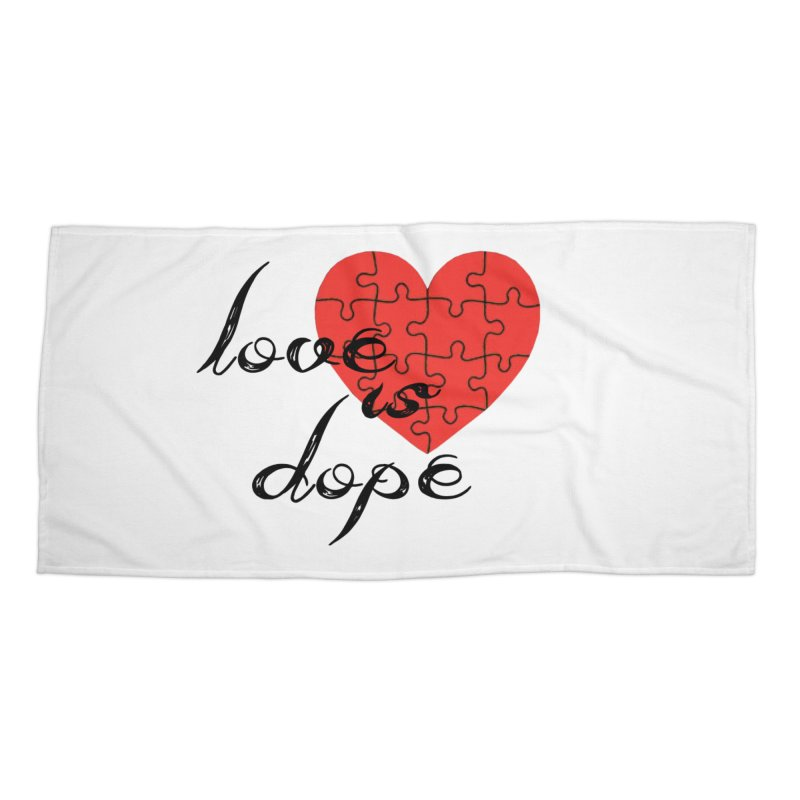 love is dope (wht/blk/red) Accessories Beach Towel by summer seventy six