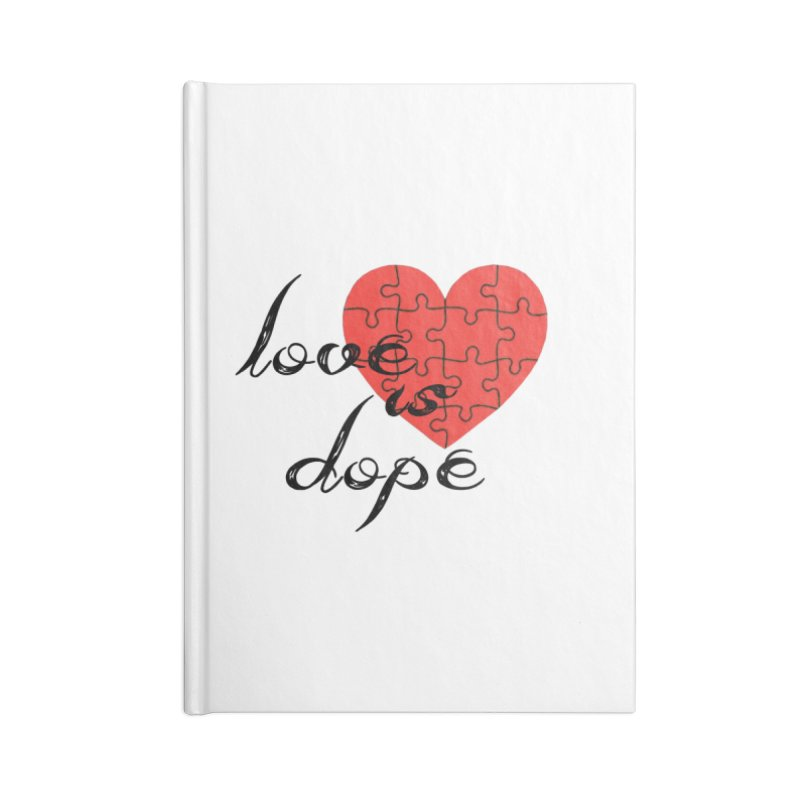 love is dope (wht/blk/red) Accessories Blank Journal Notebook by summer seventy six