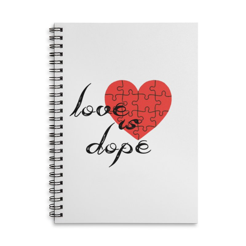 love is dope (wht/blk/red) Accessories Lined Spiral Notebook by summer seventy six