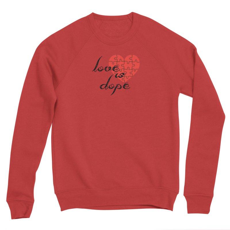 love is dope (wht/blk/red) Women's Sponge Fleece Sweatshirt by summer seventy six