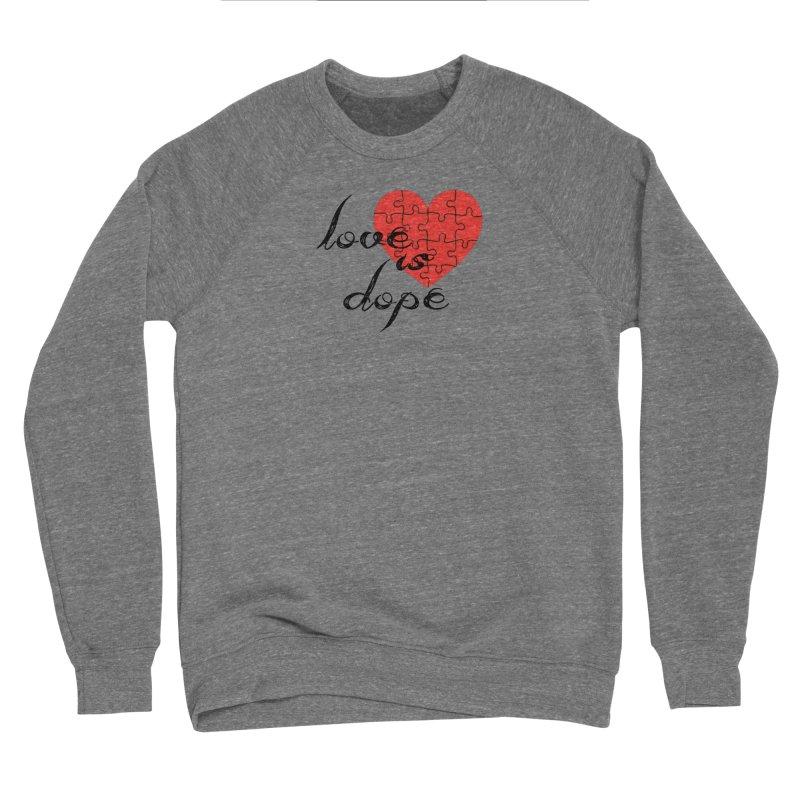 love is dope (wht/blk/red) Men's Sponge Fleece Sweatshirt by summer seventy six
