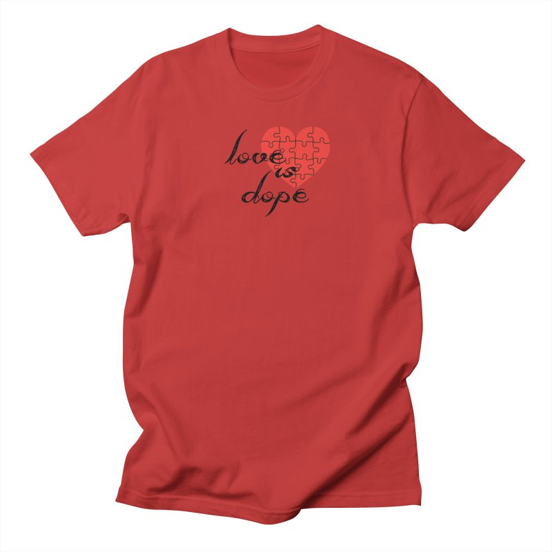 love is dope (wht/blk/red) Women's Regular Unisex T-Shirt by summer seventy six