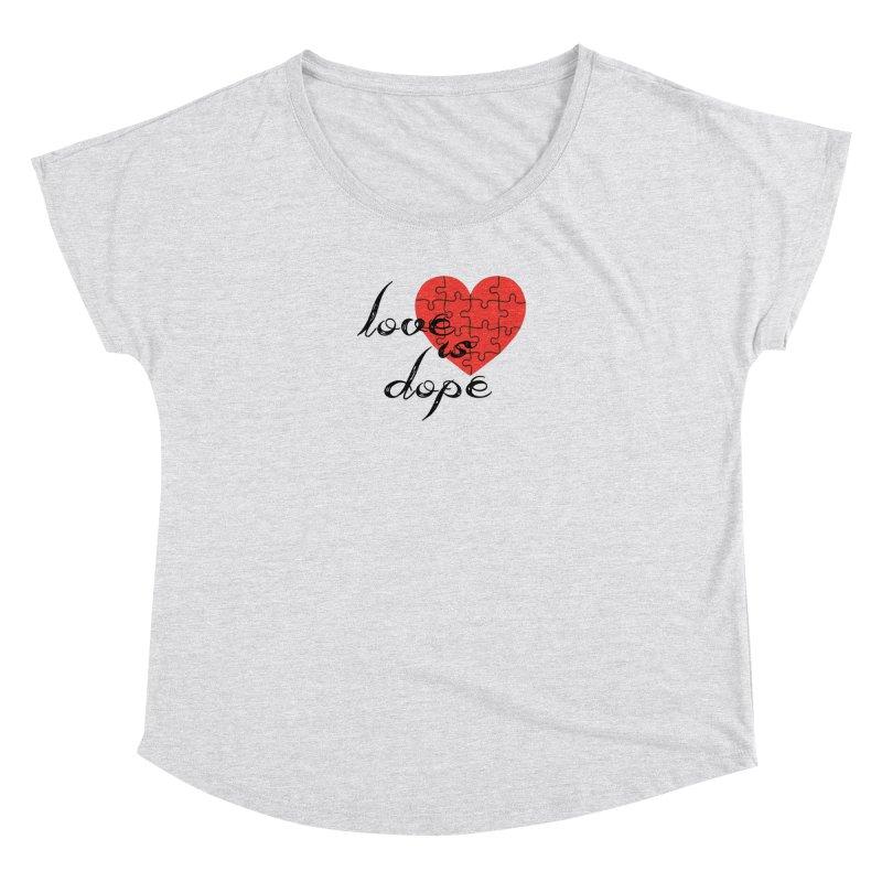 love is dope (wht/blk/red) Women's Dolman Scoop Neck by summer seventy six