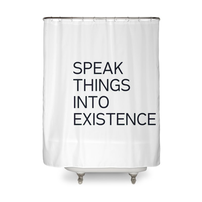 speak things Home Shower Curtain by summer seventy six