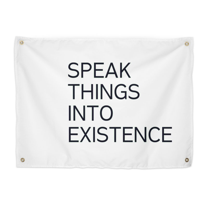 speak things Home Tapestry by summer seventy six