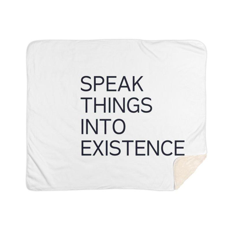 speak things Home Sherpa Blanket Blanket by summer seventy six