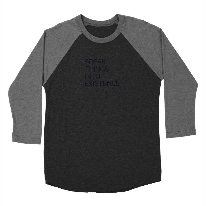speak things Men's Baseball Triblend Longsleeve T-Shirt by summer seventy six