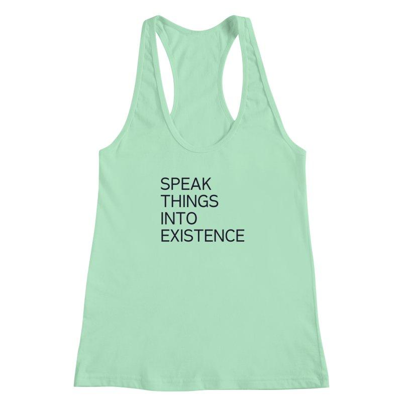 speak things Women's Racerback Tank by summer seventy six
