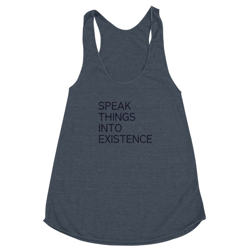 speak things Women's Racerback Triblend Tank by summer seventy six
