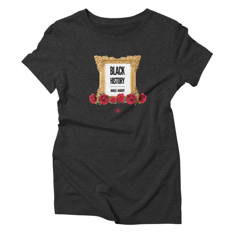 get your roses Women's Triblend T-Shirt by summer seventy six