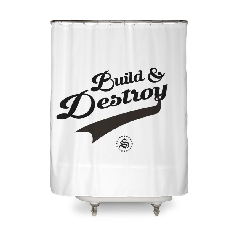build + destroy Home Shower Curtain by summer seventy six