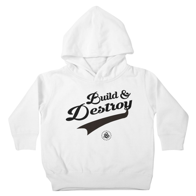 build + destroy Kids Toddler Pullover Hoody by summer seventy six