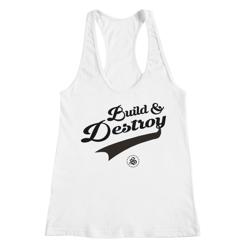 build + destroy Women's Racerback Tank by summer seventy six