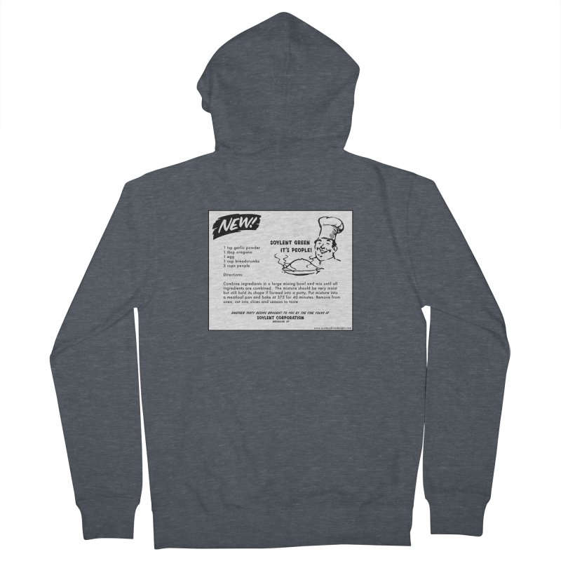 Soylent Green - It's People!  - The Recipe Women's Zip-Up Hoody by sundaydrivedesigns's Artist Shop