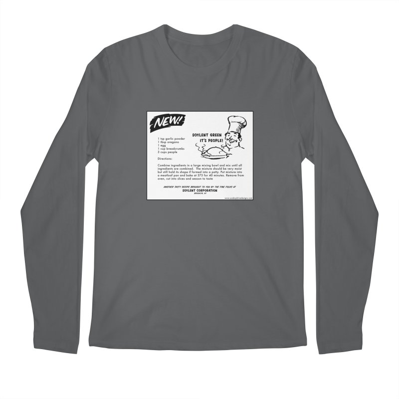Soylent Green - It's People!  - The Recipe Men's Longsleeve T-Shirt by sundaydrivedesigns's Artist Shop