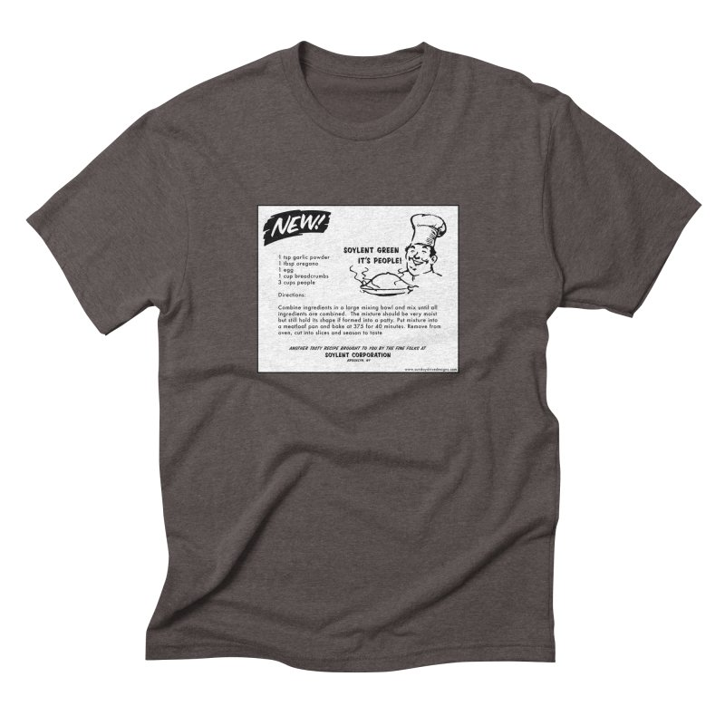 Soylent Green - It's People!  - The Recipe Men's Triblend T-Shirt by sundaydrivedesigns's Artist Shop