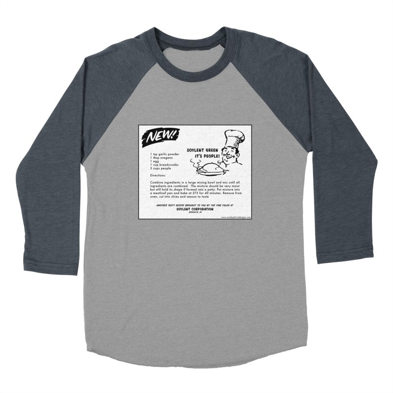 Soylent Green - It's People!  - The Recipe Women's Baseball Triblend T-Shirt by sundaydrivedesigns's Artist Shop