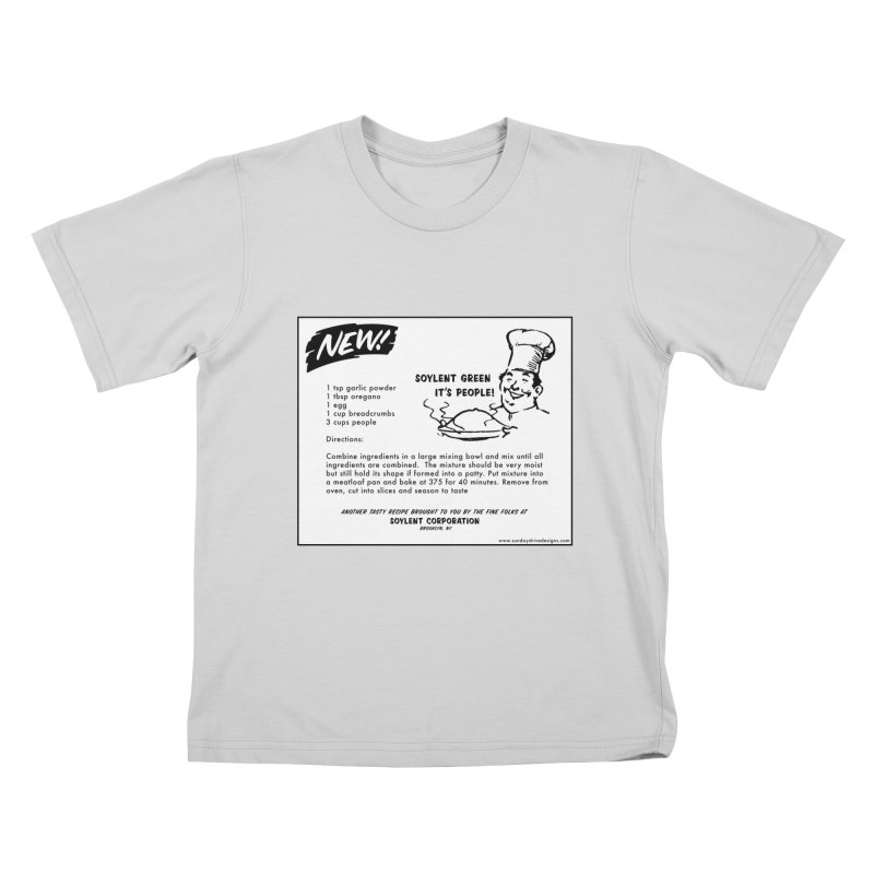Soylent Green - It's People!  - The Recipe Kids T-Shirt by sundaydrivedesigns's Artist Shop