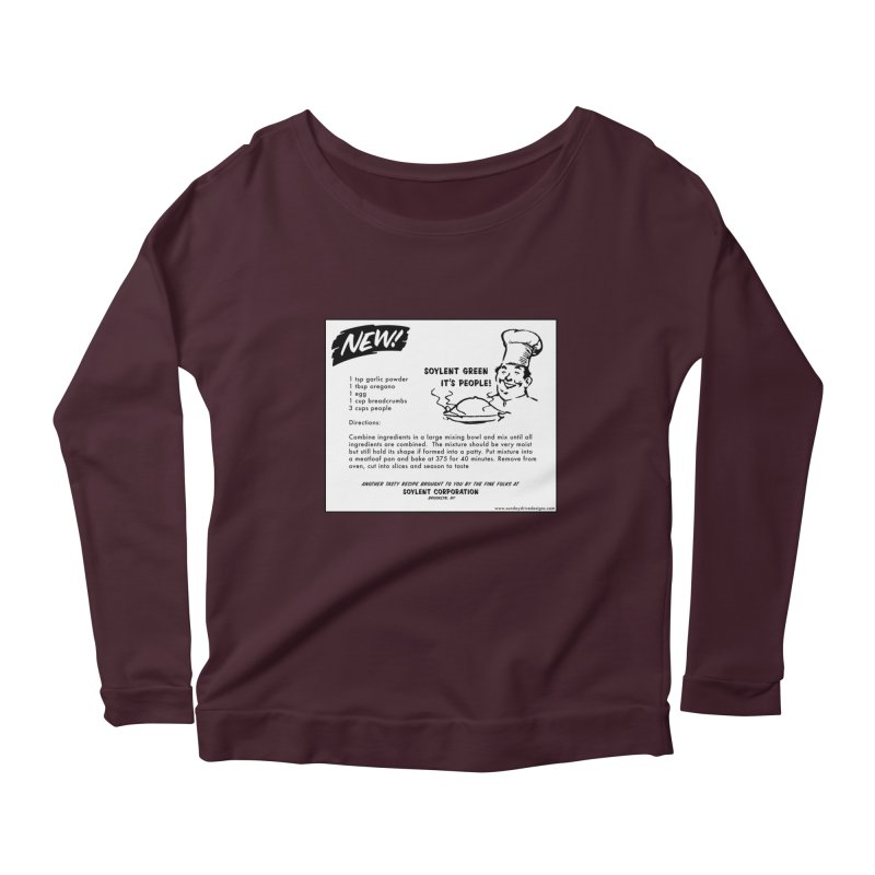 Soylent Green - It's People!  - The Recipe Women's Longsleeve T-Shirt by sundaydrivedesigns's Artist Shop