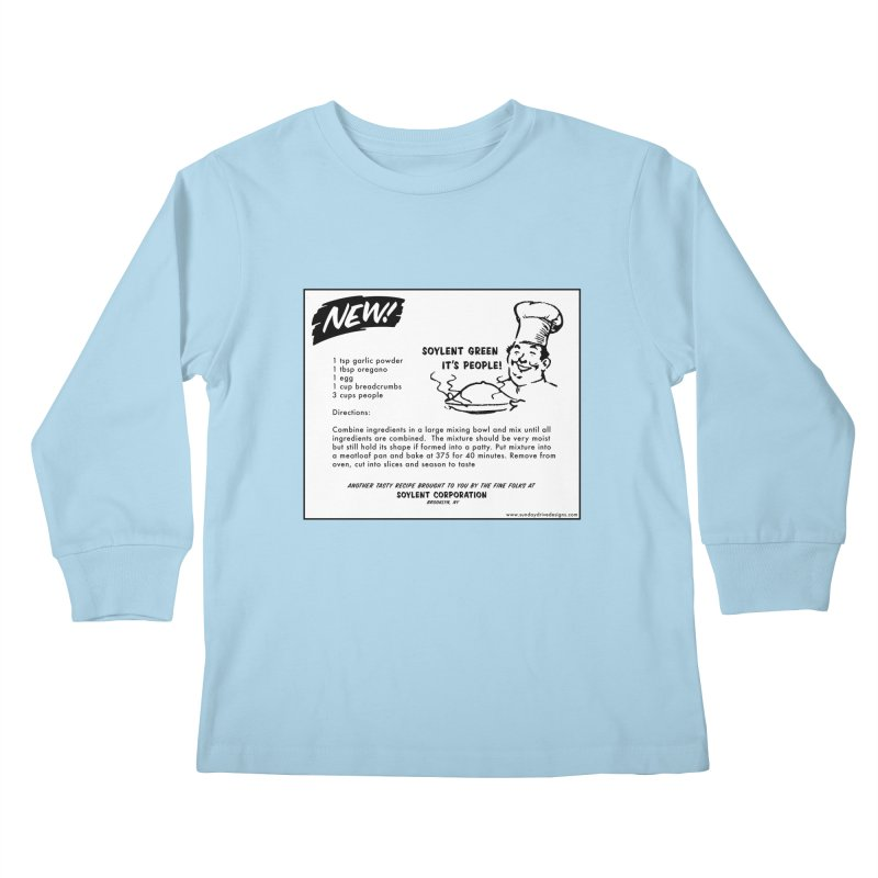 Soylent Green - It's People!  - The Recipe Kids Longsleeve T-Shirt by sundaydrivedesigns's Artist Shop