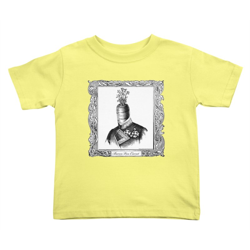 Baron Von Carrot Kids Toddler T-Shirt by sundaydrivedesigns's Artist Shop