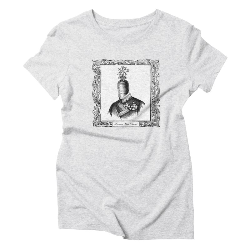 Baron Von Carrot Women's T-Shirt by sundaydrivedesigns's Artist Shop