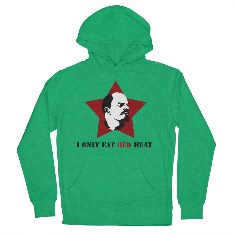 I Only Eat Red Meat Women's French Terry Pullover Hoody by sundaydrivedesigns's Artist Shop