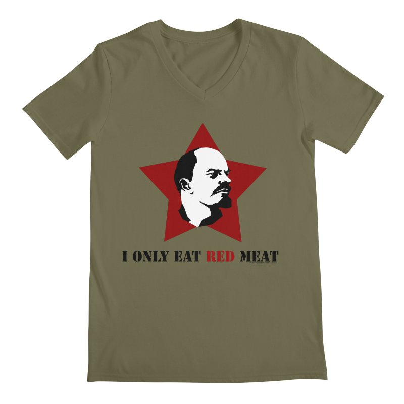 I Only Eat Red Meat Men's V-Neck by sundaydrivedesigns's Artist Shop