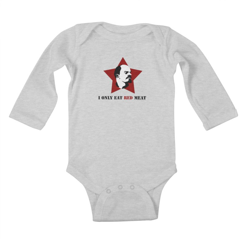 I Only Eat Red Meat Kids Baby Longsleeve Bodysuit by sundaydrivedesigns's Artist Shop