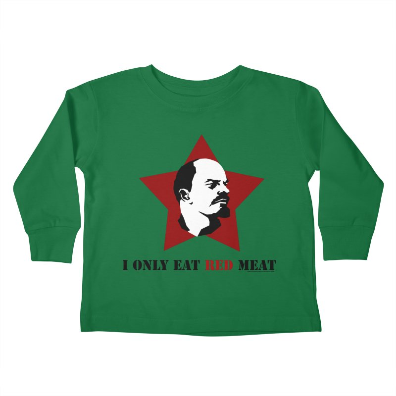I Only Eat Red Meat Kids Toddler Longsleeve T-Shirt by sundaydrivedesigns's Artist Shop