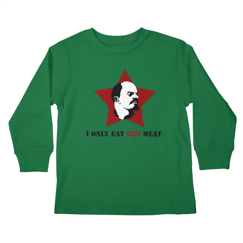 I Only Eat Red Meat Kids Longsleeve T-Shirt by sundaydrivedesigns's Artist Shop