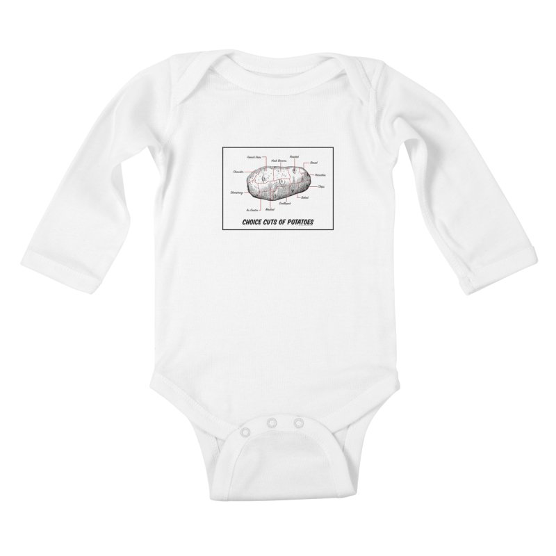 Choice Cuts of Potato Butcher Chart Kids Baby Longsleeve Bodysuit by sundaydrivedesigns's Artist Shop