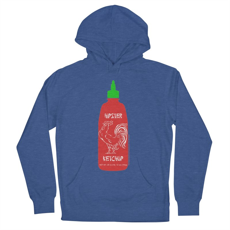 Hipster Ketchup Women's French Terry Pullover Hoody by sundaydrivedesigns's Artist Shop