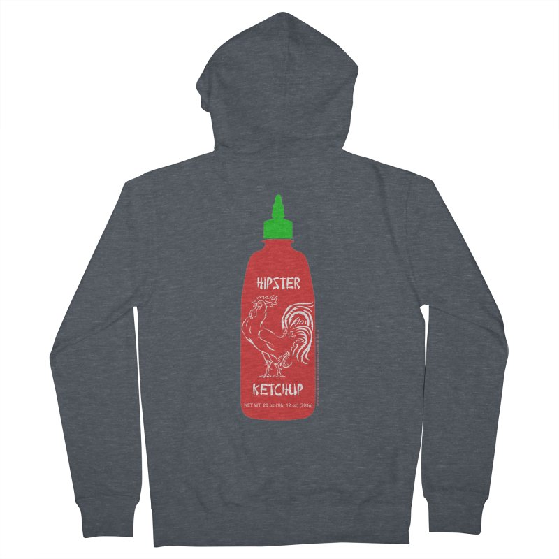 Hipster Ketchup Men's French Terry Zip-Up Hoody by sundaydrivedesigns's Artist Shop